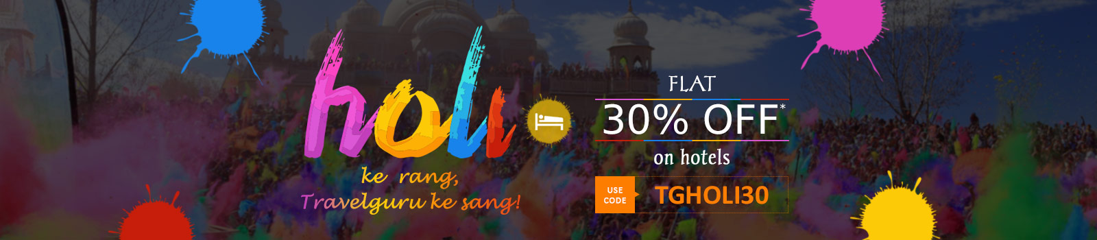 Flat 30% OFF* on hotels